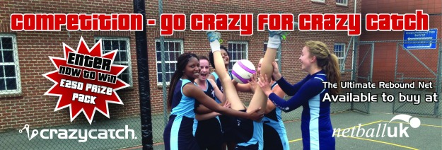 Netball UK say #GoCrazy for Crazy Catch