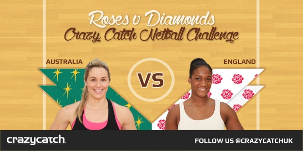 Diamonds v Roses Crazy Catch Netball Challenge